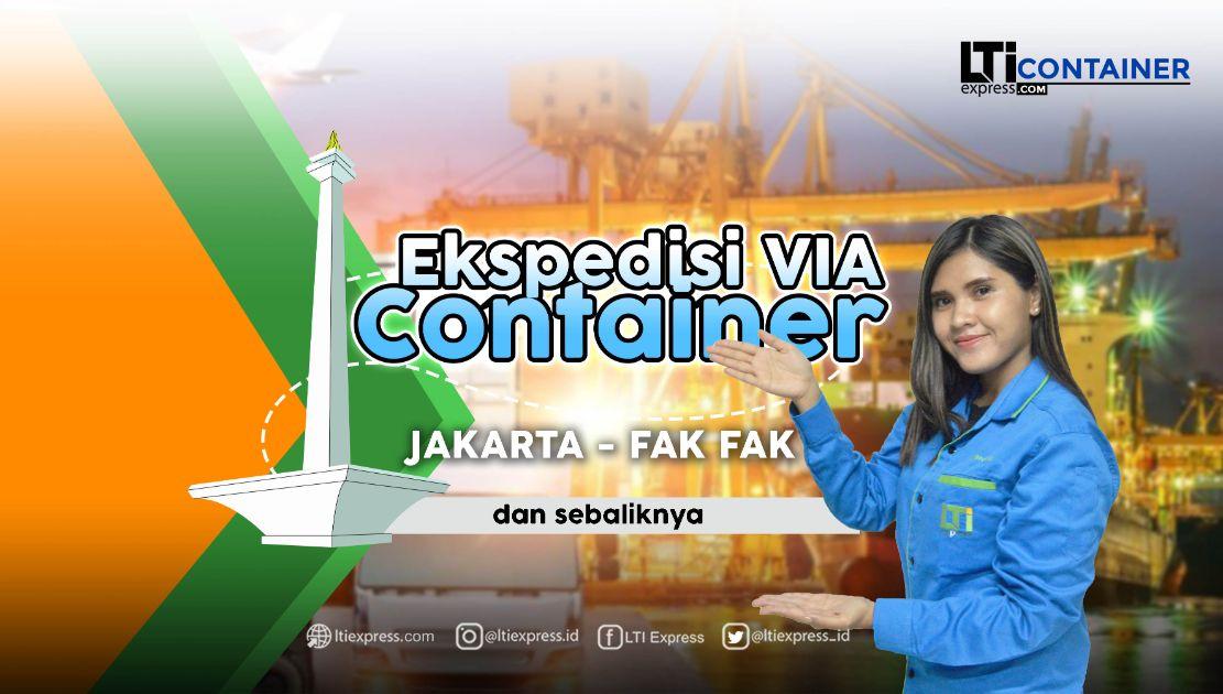 ekspedisi container jakarta fakfak